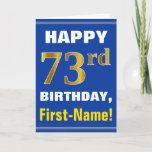 [ Thumbnail: Bold, Blue, Faux Gold 73rd Birthday W/ Name Card ]