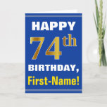 [ Thumbnail: Bold, Blue, Faux Gold 74th Birthday W/ Name Card ]