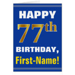 [ Thumbnail: Bold, Blue, Faux Gold 77th Birthday W/ Name Card ]