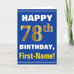 [ Thumbnail: Bold, Blue, Faux Gold 78th Birthday W/ Name Card ]