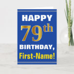 [ Thumbnail: Bold, Blue, Faux Gold 79th Birthday W/ Name Card ]