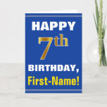 [ Thumbnail: Bold, Blue, Faux Gold 7th Birthday W/ Name Card ]