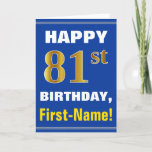 [ Thumbnail: Bold, Blue, Faux Gold 81st Birthday W/ Name Card ]