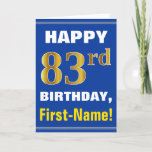 [ Thumbnail: Bold, Blue, Faux Gold 83rd Birthday W/ Name Card ]