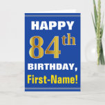 [ Thumbnail: Bold, Blue, Faux Gold 84th Birthday W/ Name Card ]