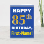 [ Thumbnail: Bold, Blue, Faux Gold 85th Birthday W/ Name Card ]