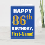 [ Thumbnail: Bold, Blue, Faux Gold 86th Birthday W/ Name Card ]