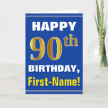 """Bold, Blue, Faux Gold 90th Birthday w/ Name Card<br><div class=""""desc"""">This simple birthday-themed greeting card design features a warm birthday wish like """"HAPPY 90th BIRTHDAY, First-Name!"""" on the front, in bold text on a blue colored background. The birthday number has a faux/imitation gold-like coloring appearance. The name on the front can be personalized. The inside features a customizable birthday message....</div>"""