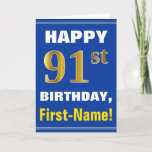 [ Thumbnail: Bold, Blue, Faux Gold 91st Birthday W/ Name Card ]