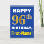 [ Thumbnail: Bold, Blue, Faux Gold 96th Birthday W/ Name Card ]