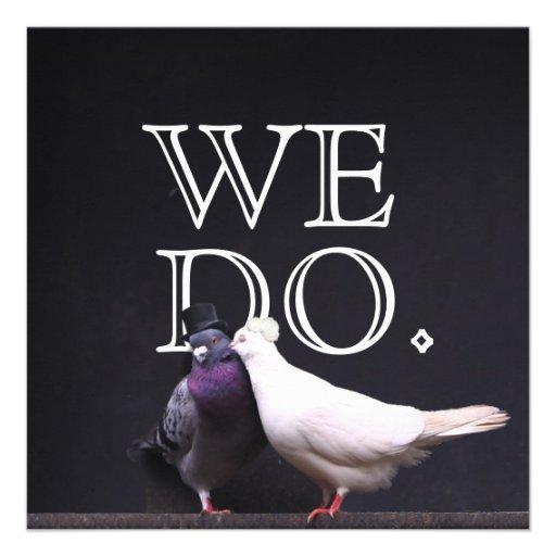 Bold Bride & Groom Birds We Do Wedding Invitation (front side)