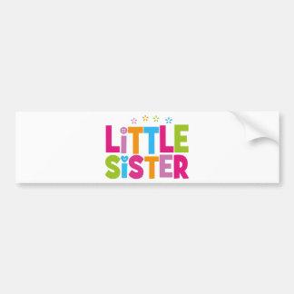 Bold, Bright &Colorful Little Sister Bumper Sticker