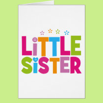 Bold, Bright &Colorful Little Sister Card