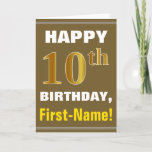 [ Thumbnail: Bold, Brown, Faux Gold 10th Birthday W/ Name Card ]