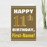 [ Thumbnail: Bold, Brown, Faux Gold 11th Birthday W/ Name Card ]