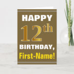 [ Thumbnail: Bold, Brown, Faux Gold 12th Birthday W/ Name Card ]