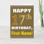 [ Thumbnail: Bold, Brown, Faux Gold 17th Birthday W/ Name Card ]