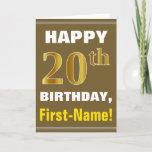 [ Thumbnail: Bold, Brown, Faux Gold 20th Birthday W/ Name Card ]