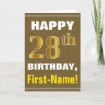 [ Thumbnail: Bold, Brown, Faux Gold 28th Birthday W/ Name Card ]