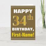[ Thumbnail: Bold, Brown, Faux Gold 34th Birthday W/ Name Card ]