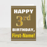 [ Thumbnail: Bold, Brown, Faux Gold 3rd Birthday W/ Name Card ]