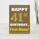 [ Thumbnail: Bold, Brown, Faux Gold 41st Birthday W/ Name Card ]