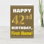 [ Thumbnail: Bold, Brown, Faux Gold 42nd Birthday W/ Name Card ]