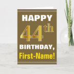 [ Thumbnail: Bold, Brown, Faux Gold 44th Birthday W/ Name Card ]