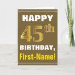 [ Thumbnail: Bold, Brown, Faux Gold 45th Birthday W/ Name Card ]