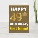 [ Thumbnail: Bold, Brown, Faux Gold 49th Birthday W/ Name Card ]