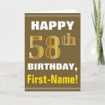 [ Thumbnail: Bold, Brown, Faux Gold 58th Birthday W/ Name Card ]