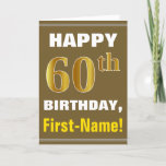 [ Thumbnail: Bold, Brown, Faux Gold 60th Birthday W/ Name Card ]