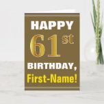 [ Thumbnail: Bold, Brown, Faux Gold 61st Birthday W/ Name Card ]