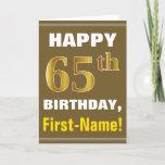[ Thumbnail: Bold, Brown, Faux Gold 65th Birthday W/ Name Card ]