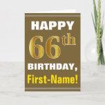 [ Thumbnail: Bold, Brown, Faux Gold 66th Birthday W/ Name Card ]