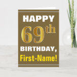 [ Thumbnail: Bold, Brown, Faux Gold 69th Birthday W/ Name Card ]