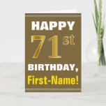 [ Thumbnail: Bold, Brown, Faux Gold 71st Birthday W/ Name Card ]