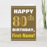 [ Thumbnail: Bold, Brown, Faux Gold 80th Birthday W/ Name Card ]
