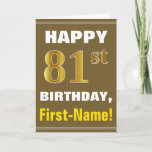 [ Thumbnail: Bold, Brown, Faux Gold 81st Birthday W/ Name Card ]