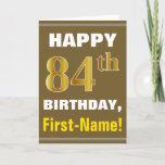 [ Thumbnail: Bold, Brown, Faux Gold 84th Birthday W/ Name Card ]