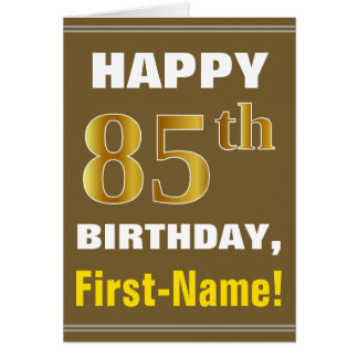 Bold, Brown, Faux Gold 85th Birthday w/ Name Card