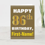 [ Thumbnail: Bold, Brown, Faux Gold 86th Birthday W/ Name Card ]