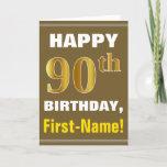 [ Thumbnail: Bold, Brown, Faux Gold 90th Birthday W/ Name Card ]