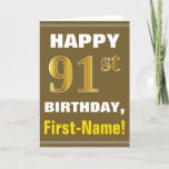 [ Thumbnail: Bold, Brown, Faux Gold 91st Birthday W/ Name Card ]