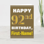 [ Thumbnail: Bold, Brown, Faux Gold 92nd Birthday W/ Name Card ]
