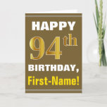 [ Thumbnail: Bold, Brown, Faux Gold 94th Birthday W/ Name Card ]