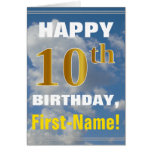 [ Thumbnail: Bold, Cloudy Sky, Faux Gold 10th Birthday + Name ]