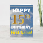 [ Thumbnail: Bold, Cloudy Sky, Faux Gold 15th Birthday + Name Card ]
