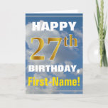 [ Thumbnail: Bold, Cloudy Sky, Faux Gold 27th Birthday + Name Card ]