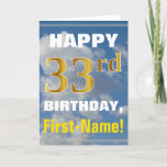 [ Thumbnail: Bold, Cloudy Sky, Faux Gold 33rd Birthday + Name Card ]